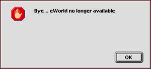 eworld no longer available