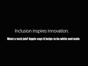 want a tech job apple says it helps to be white and male