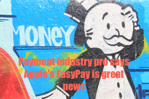 payment industry pro says apples easypay is great news