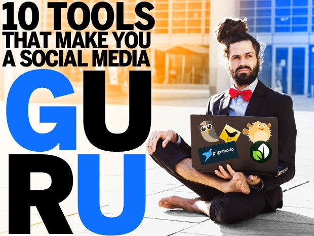 10 Tools That Will Make You a Social Media Guru