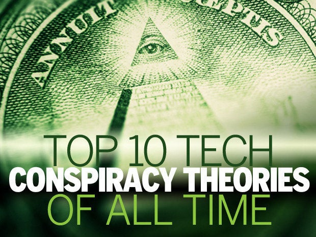 Top 10 tech conspiracy theories of all time
