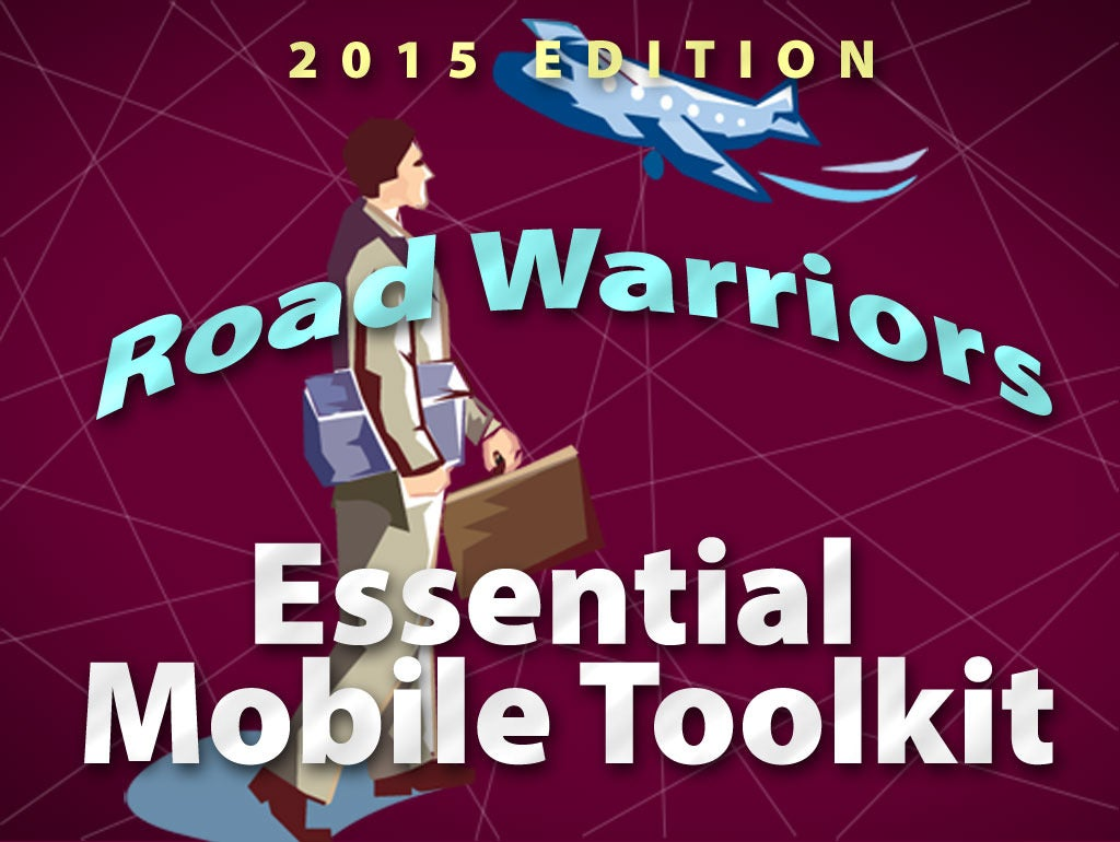 The road warrior's essential mobile toolkit