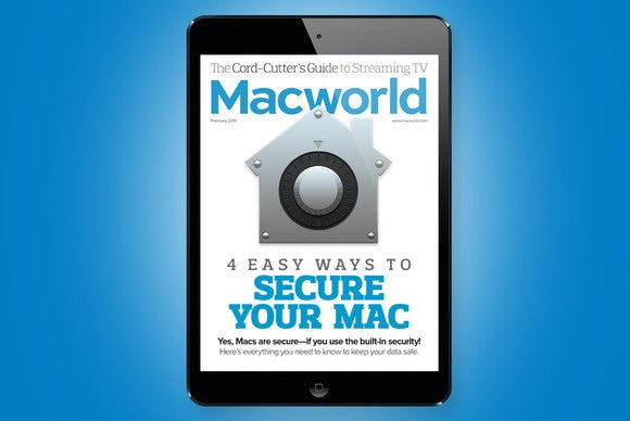 Learn four easy ways to secure your Mac in Macworld's