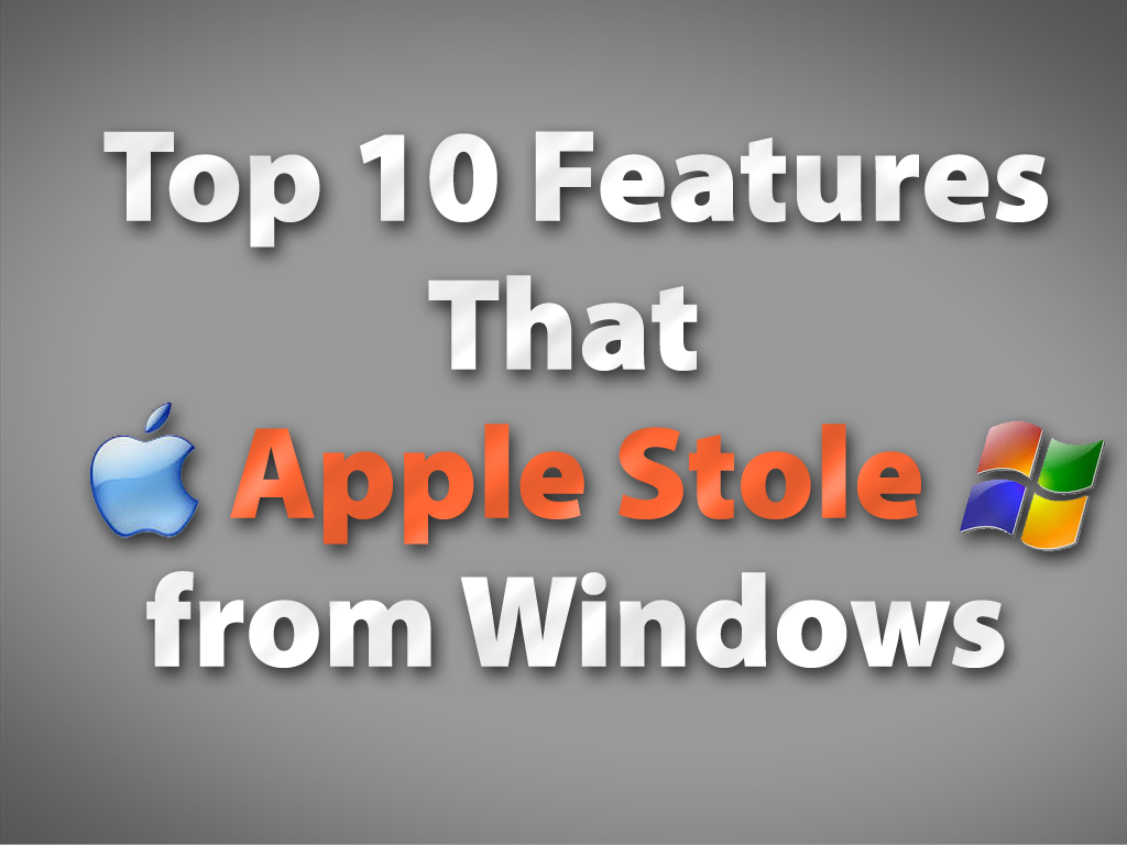 The top 10 features apple stole from windows infoworld Innovation windows