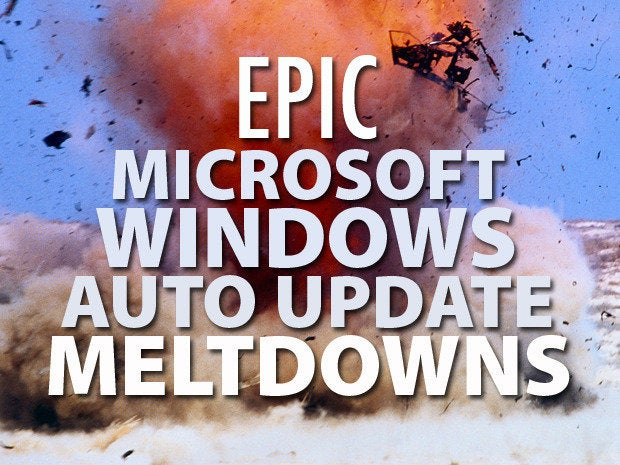20 Windows Automatic Updates from hell