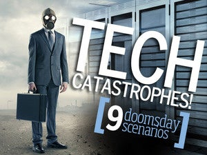 Tech apocalypse! 9 doomsday scenarios