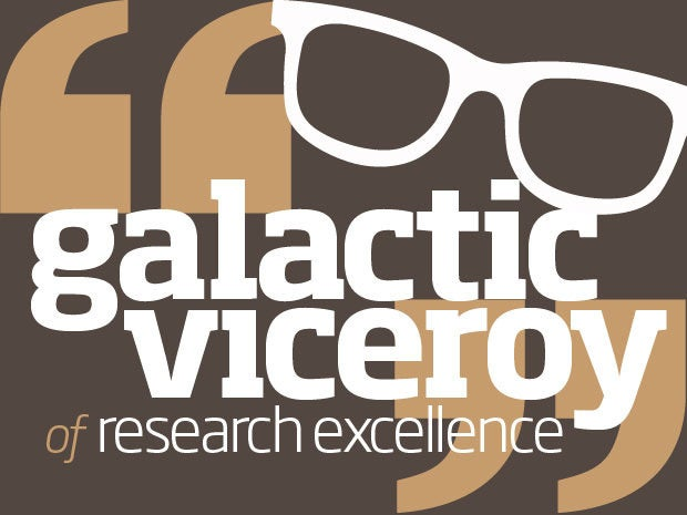 Galactic Viceroy of Research Excellence