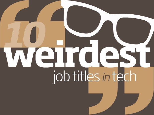 Weirdest job titles in tech