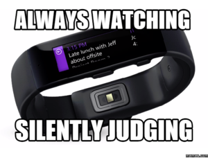 microsoft band is judging you