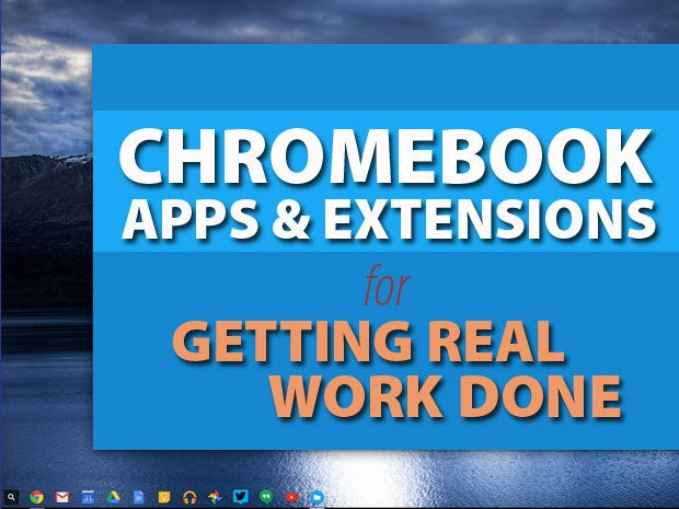 13 top chromebook tools for business infoworld get your chromebook ready for work ccuart Images