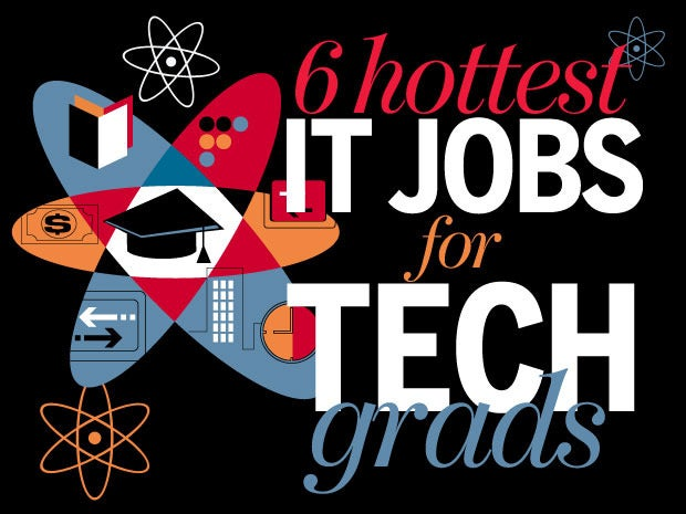 6 hottest IT jobs for new tech grads