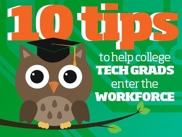 Tips for college tech graduates entering the workforce