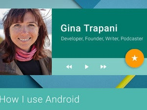 How I Use Android: Gina Trapani