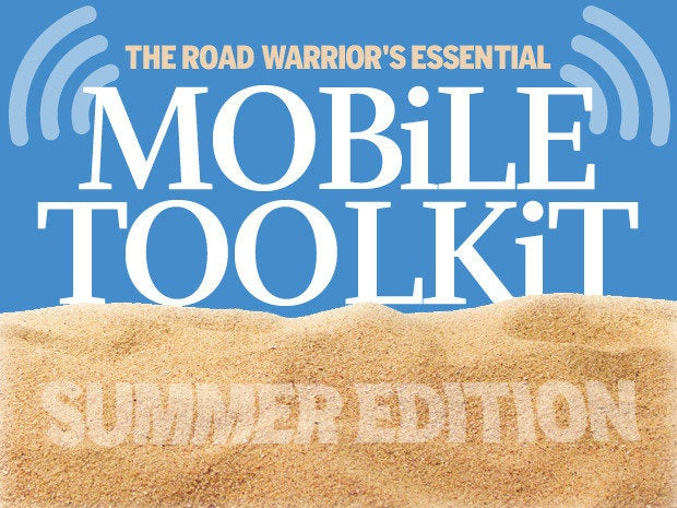 The road warrior\'s essential mobile toolkit: Summer edition