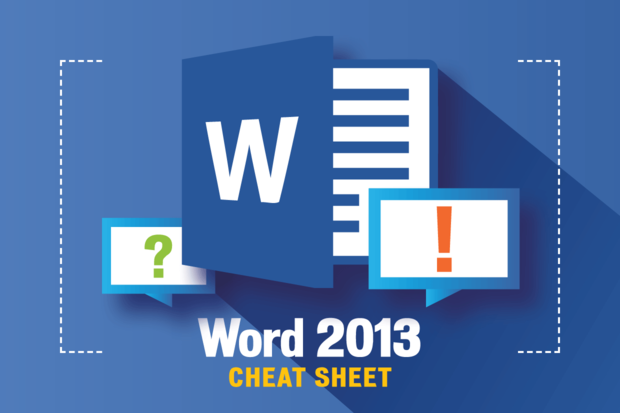 Microsoft Word 2013: Cheat Sheet