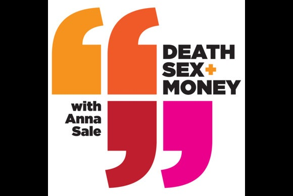 podcasts death sex money