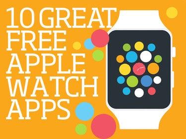 10 great free Apple Watch apps