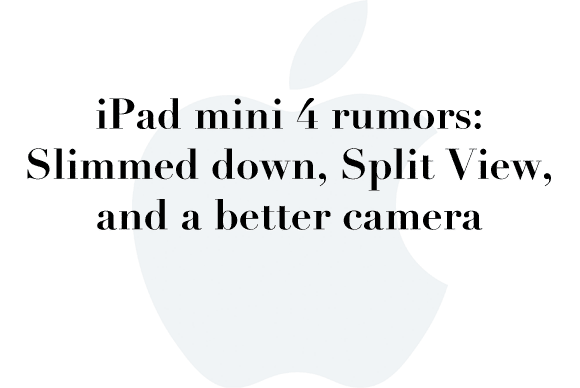 ipad mini 4 rumors