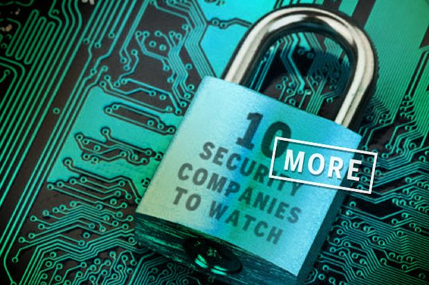 10 more security startups to watch