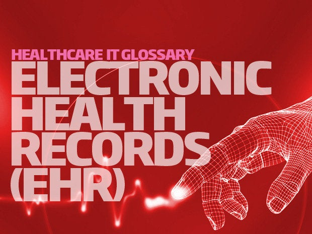 health it glossary - electronic health records (ehr)