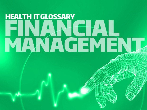 health it glossary - financial management
