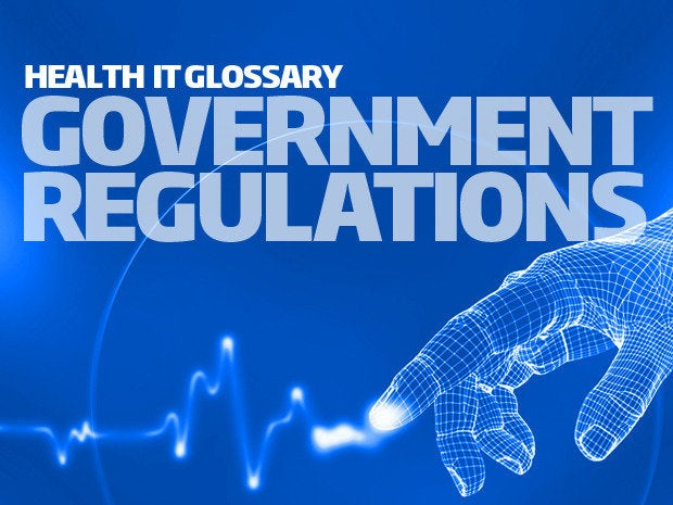 health it glossary - government regulations