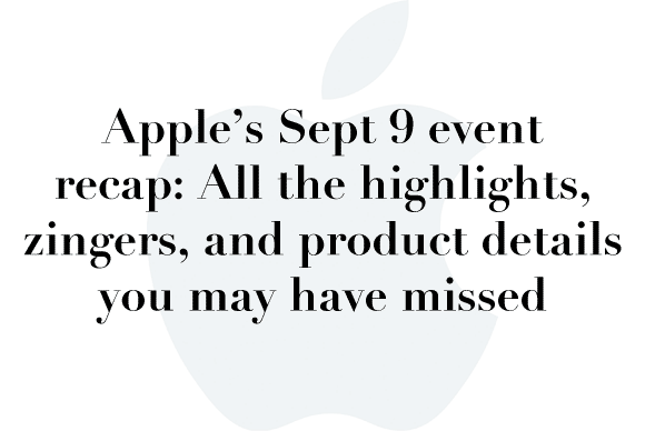 apple sep9 recap