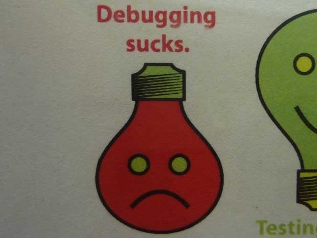 A picture of a lightbulb with a frowny face that says Debugging sucks