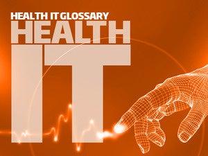 Health IT glossary