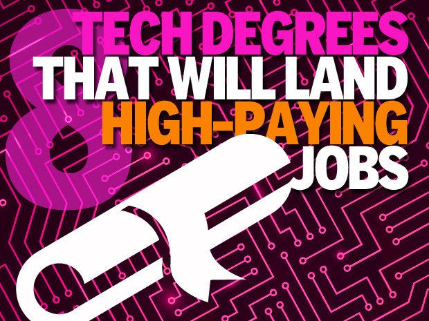 8 tech degrees that will pay you back