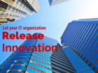 The four walls trapping innovation in your IT organization