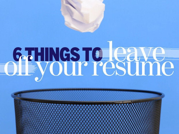 Things to leave off of your resume