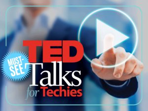 10 TED Talks for techies