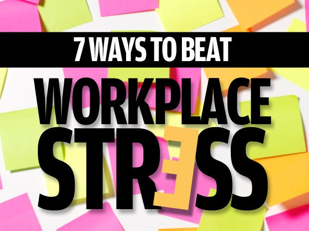 7 ways to ease stress at work