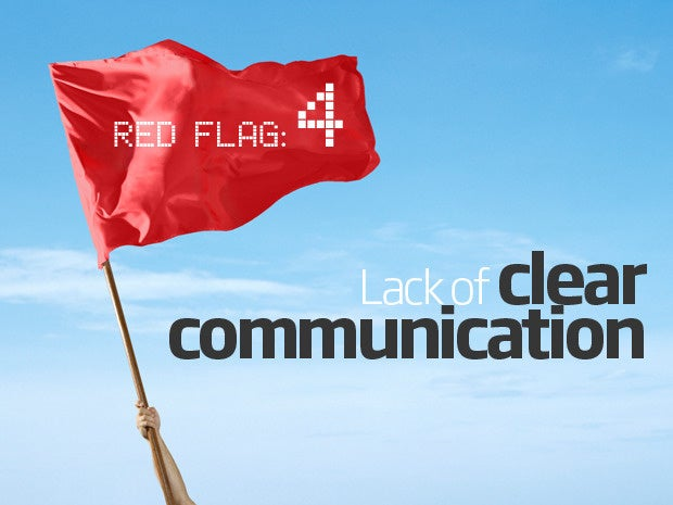 Red flag: Lack of clear communication