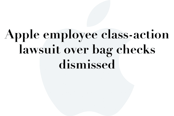 apple dismissed lawsuit bag check