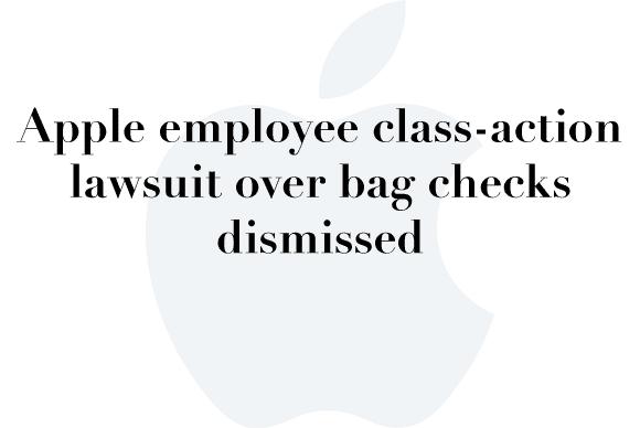 apple dismissed lawsuit bag check