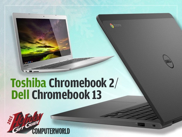 Toshiba Chromebook 2 / Dell Chromebook 13