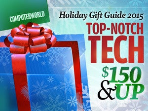 Computerworld's holiday gift guide 2015: Top-notch tech for $150 or more
