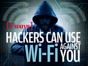 7 ways hackers can use Wi-Fi against you