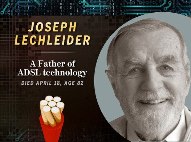 Joseph Lechleider: a Father of ADSL technology (Died April 18, age 82)
