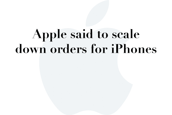 iphone orders scale down
