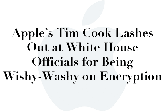 tim cook encryption white house