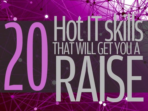 Hot IT skills that will get you a raise