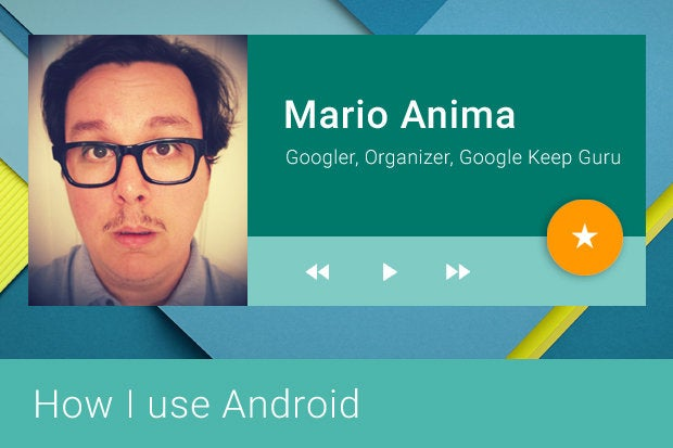 How I Use Android - Mario Anima