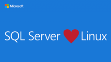 Microsoft SQL Server on Linux – YES, Linux!