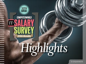 Computerworld IT Salary Survey 2016 Highlights