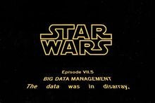 The Force Awakens and Big Data Management