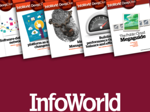 Get the tech insight you need from InfoWorld's digital library