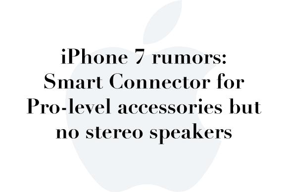 iphone 7 rumor smart connector